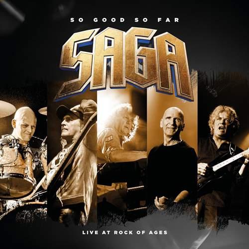 SAGA - So Good So Far - Live At Rock Of Ages