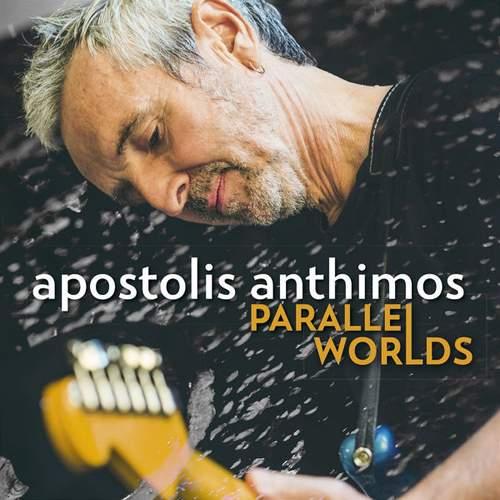 APOSTOLIS ANTHIMOS - Parallel Worlds
