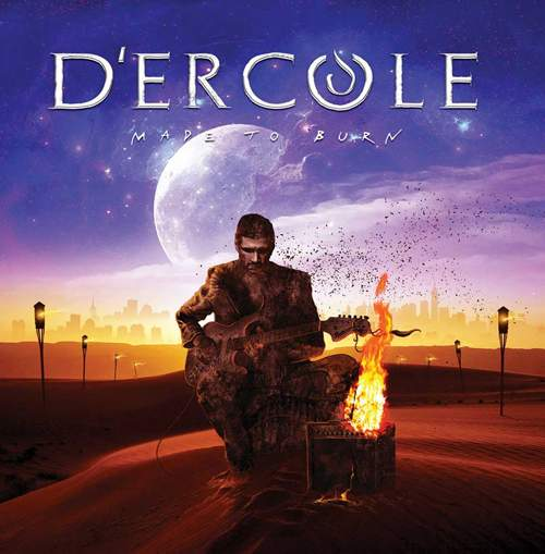D'ERCOLE - Made To Burn
