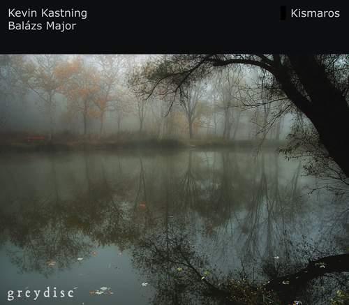 KEVIN KASTNING & BALÁZS MAJOR - Kismaros