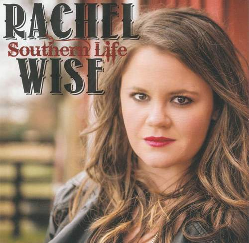 RACHEL WISE - Southern Life