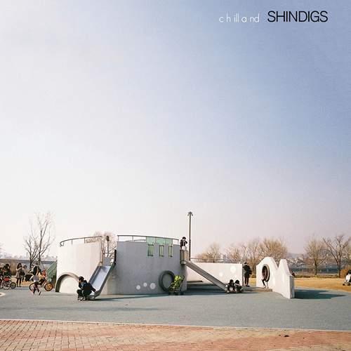 SHINDIGS - Chilland
