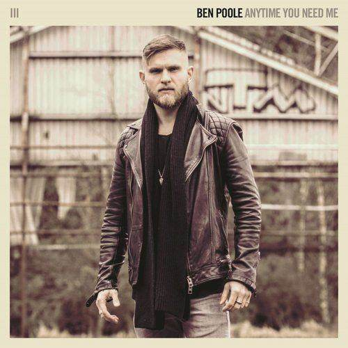 BEN POOLE - Anytime You Need Me