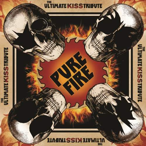 VARIOUS ARTISTS - Pure Fire: The Ultimate Kiss Tribute