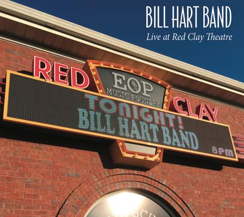 BILL HART BAND - Live At Red Clay Theatre