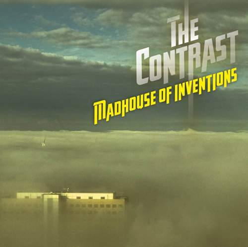 THE CONTRAST - Madhouse Of Inventions