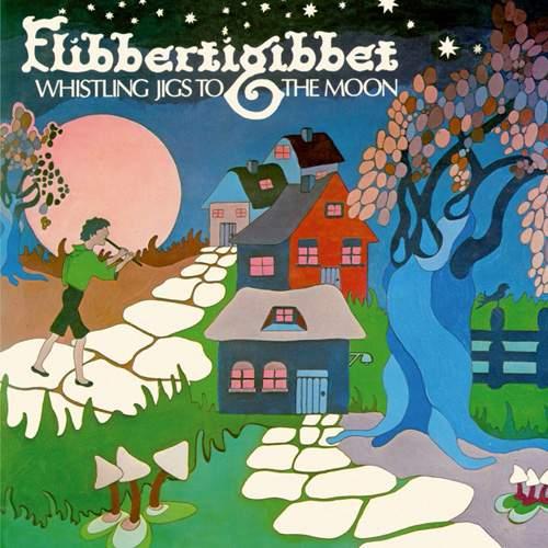 FLIBBERTIGIBBET - Whistling Jigs To The Moon