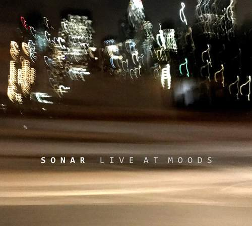 SONAR - Live At Moods