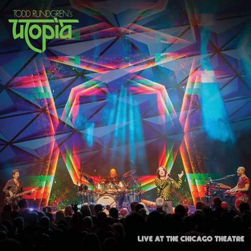 Todd Rundgren's UTOPIA - Live At Chicago Theatre