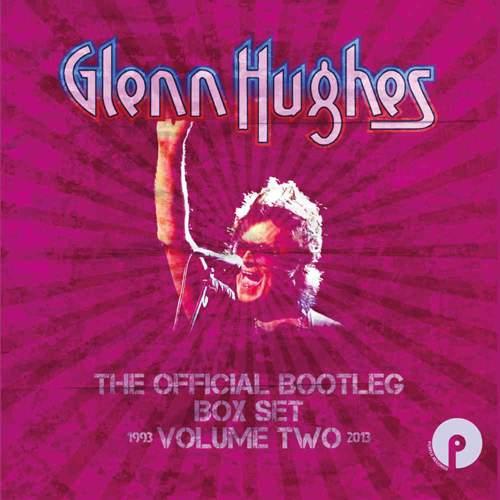 GLENN HUGHES - The Official Bootleg Box Set - Volume Two