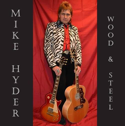 MIKE HYDER - Wood & Steel