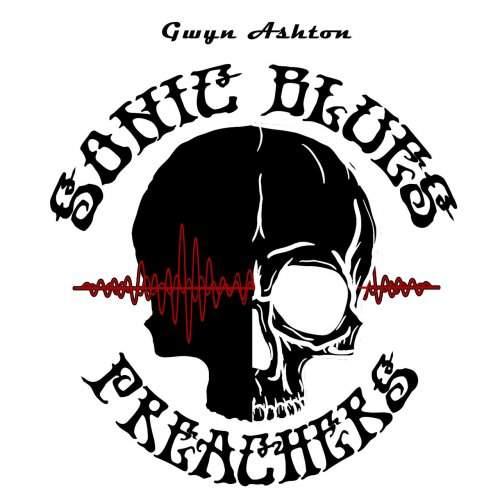 GWYN ASHTON - Sonic Blues Preachers