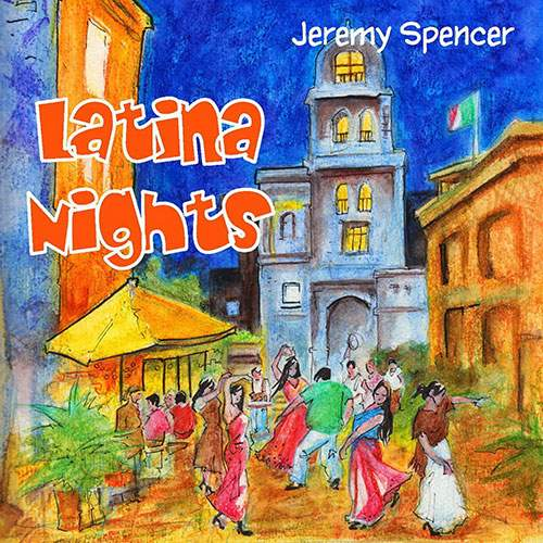 JEREMY SPENCER - Latina Nights