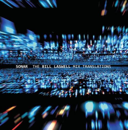 SONAR - The Bill Laswell Mix Translations