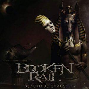 BROKENRAIL – Beautiful Chaos