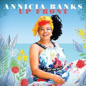 ANNICIA BANKS – Up Front
